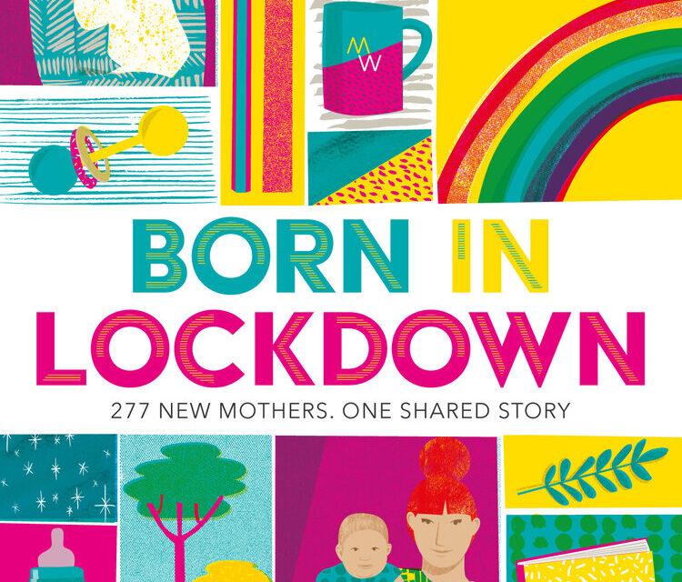 Born in Lockdown